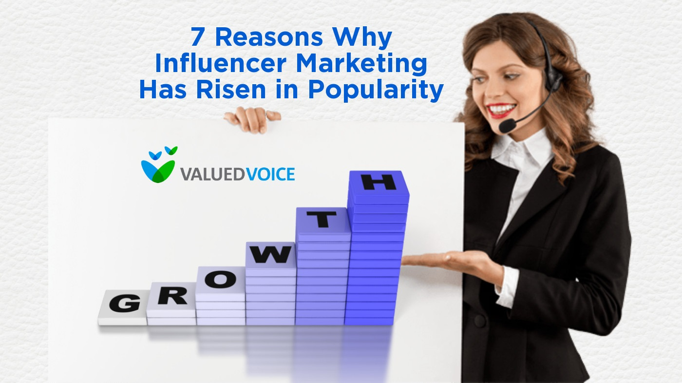 7 Reasons Why Influencer Marketing Has Risen in Popularity