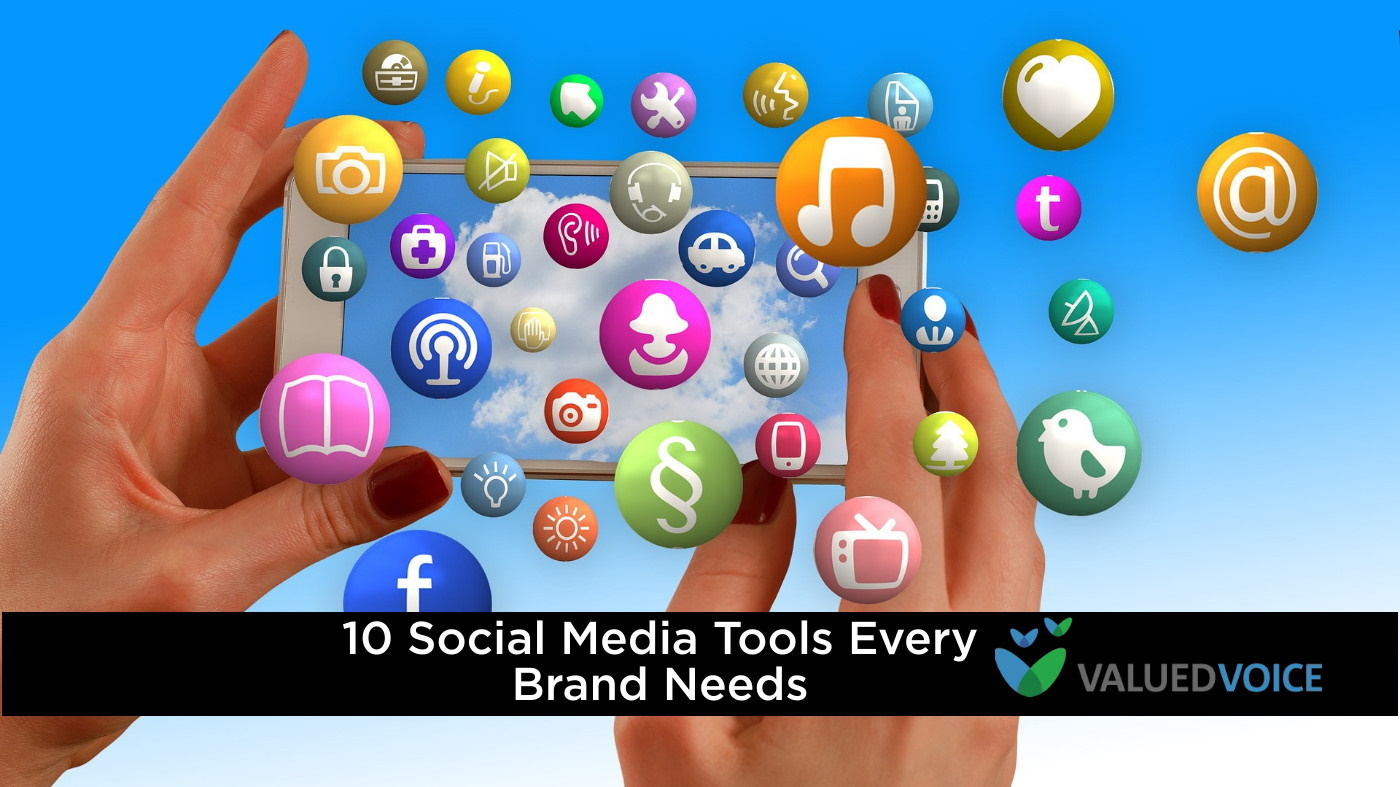 10 Social Media Tools Every Brand Needs