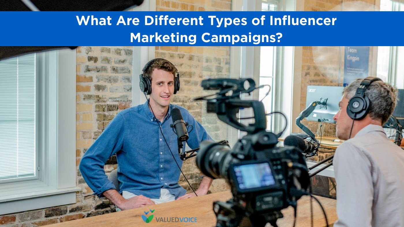 What Are Different Types of Influencer Marketing Campaigns?