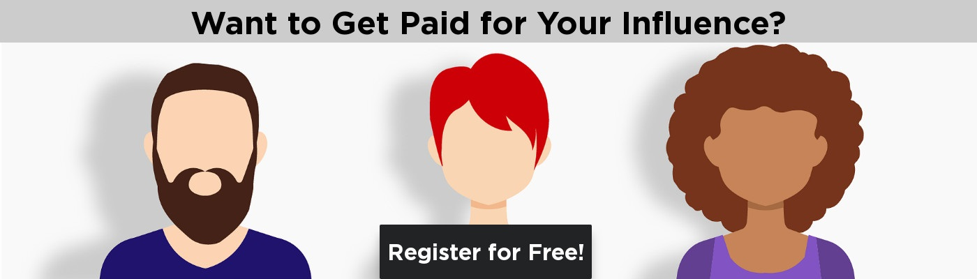Want to get paid for your influence?