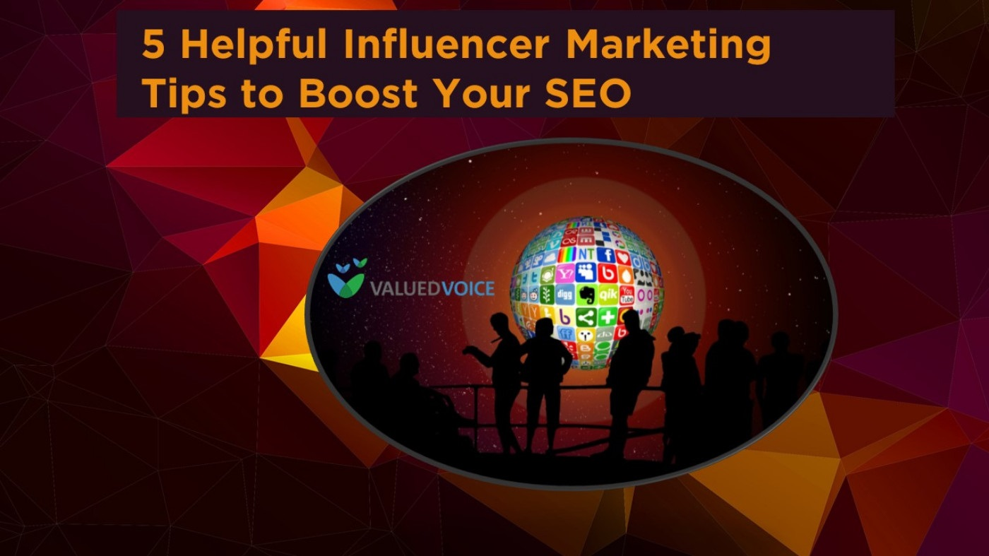 5 Helpful Influencer Marketing Tips to Boost Your SEO