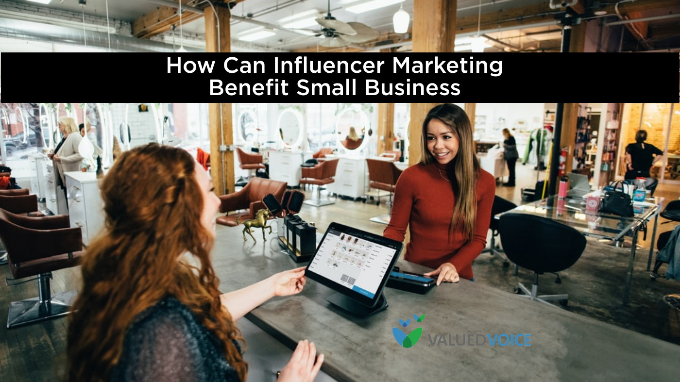 How Can Influencer Marketing Benefit Small Business?